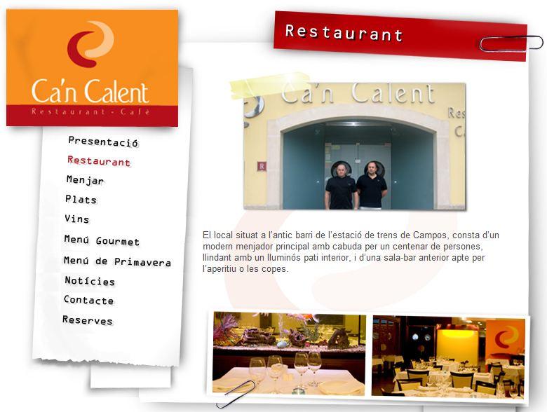 Can Calent Restaurante. Campos.